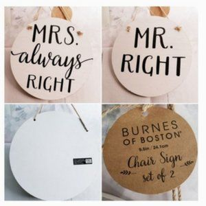 Mr. Right Mrs. Always Right Wedding Chair Signs